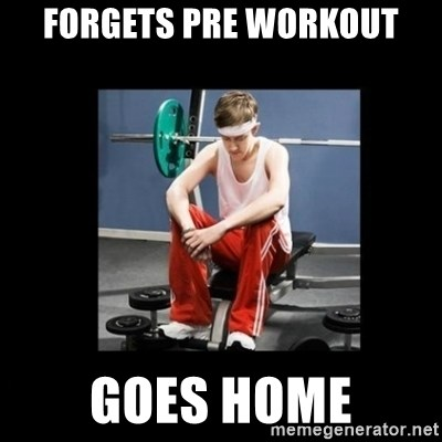 Annoying Gym Newbie - Forgets pre workout goes home