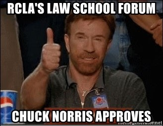 Chuck Norris Approves - rcla's Law school forum chuck norris approves
