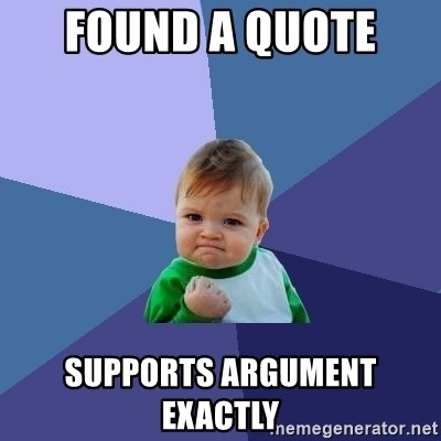 Success Kid - Found a quote  SUPPORTS argument exactly