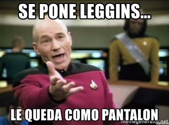 Why the fuck - se pone leggins... le queda como pantalon