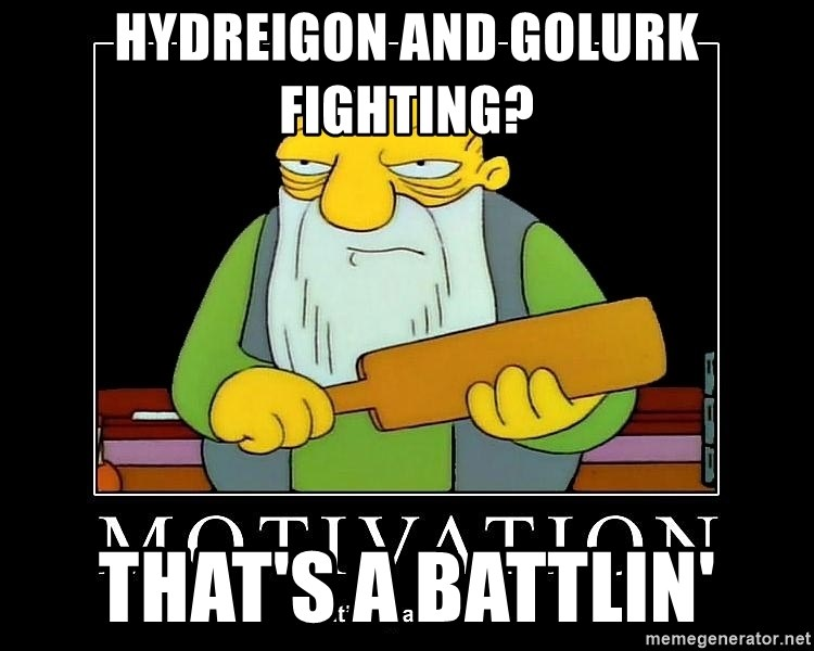 Hydreigon And Golurk Fighting Thats A Battlin Thats A Paddlin