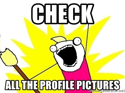 X ALL THE THINGS - check all the profile pictures