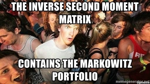 -Sudden Clarity Clarence - the inverse second moment matrix contains the Markowitz Portfolio