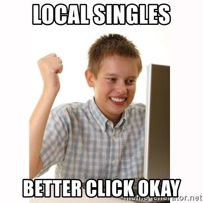 Computer kid - Local singles Better click okay