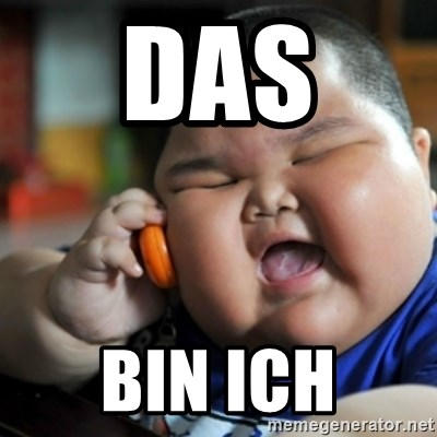 fat chinese kid - DAS  BIN ICH