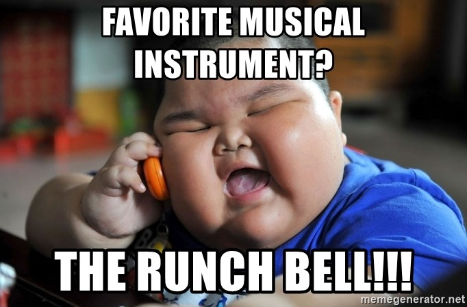 Fat Asian Kid - favorite musical instrument? the runch bell!!!