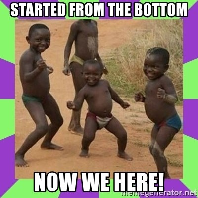 african kids dancing - started from the bottom NOW WE HERE!
