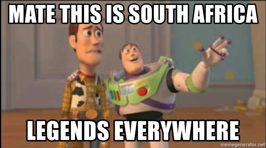 X, X Everywhere  - Mate this is South Africa Legends everywhere