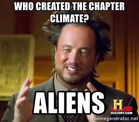 Ancient Aliens - who created the chapter climate? aliens