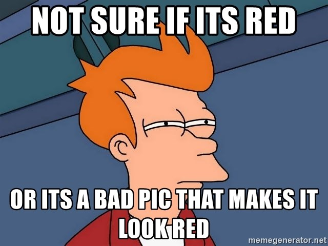 Futurama Fry - Not sure If its red or its a bad pic that makes it look red