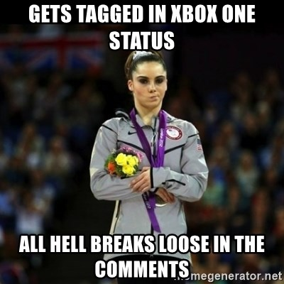 Unimpressed McKayla Maroney - gets tagged in xbox one status all hell breaks loose in the comments