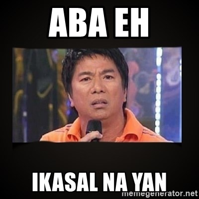 Willie Revillame me - aba eh ikasal na yan