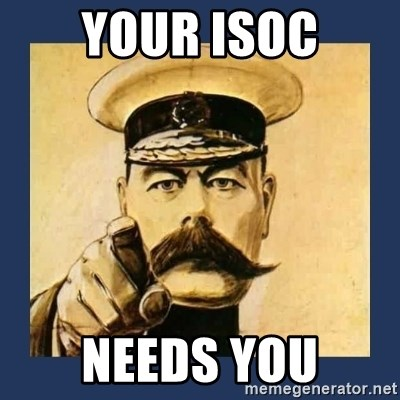 your country needs you - YOUR iSOC NEEDS YOU