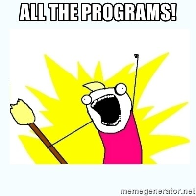 All the things - All the programs!