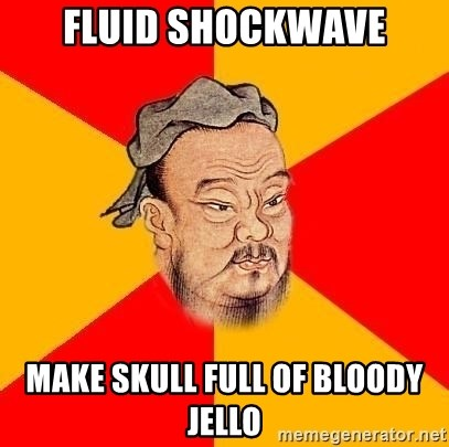 Wise Confucius - fluid shockwave make skull full of bloody jello