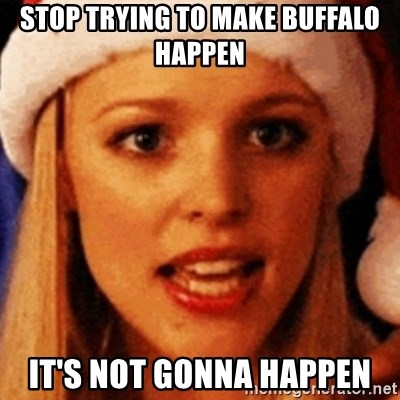 trying to make fetch happen  - stop trying to make buffalo happen it's not gonna happen