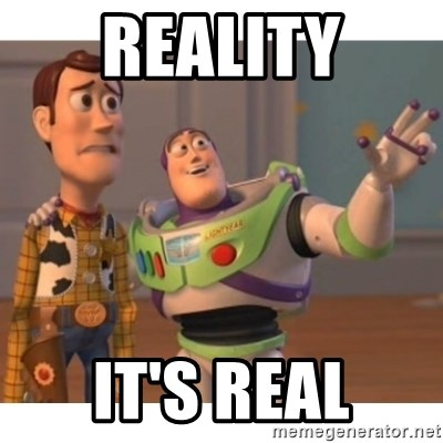 Toy story - Reality it's real