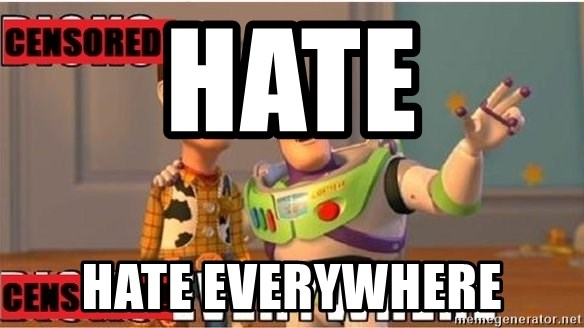 Toy Story Everywhere - hate hate everywhere