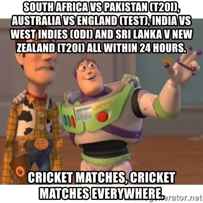 South Africa Vs Pakistan T20i Australia Vs England Test India Vs West Indies Odi And Sri Lanka V New Zealand T20i All Within 24 Hours Cricket Matches Cricket Matches Everywhere Toy