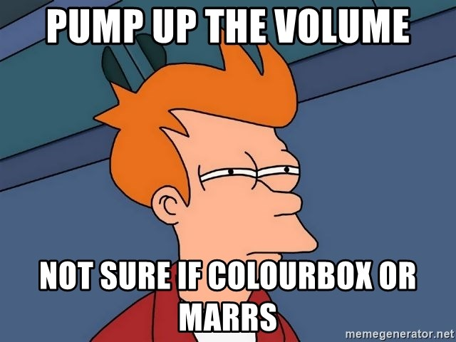Futurama Fry - Pump up the volume Not sure if colourbox or maRrs