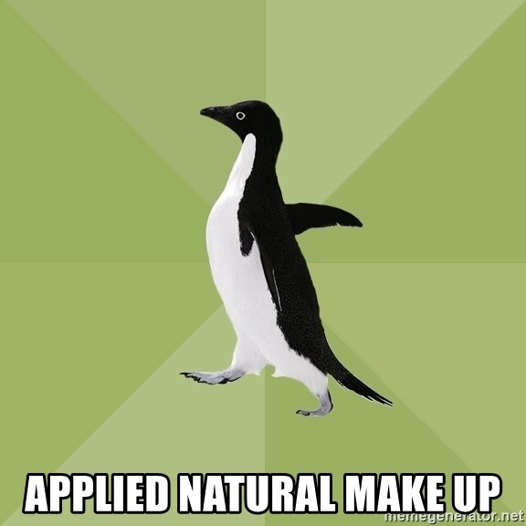 Socially Average Penguin -  applied natural make up