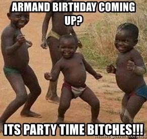 african children dancing - Armand birthday coming up? its party time bitches!!!