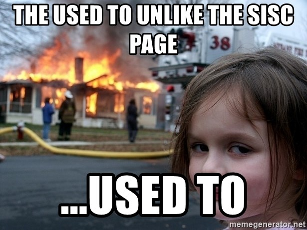 Disaster Girl - the used to unlike the sisc page ...used to