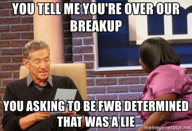 Maury Lie Detector - you tell me you're over our breakup you asking to be fwb determined that was a lie