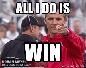 Urban Meyer - ALL I DO IS WIN