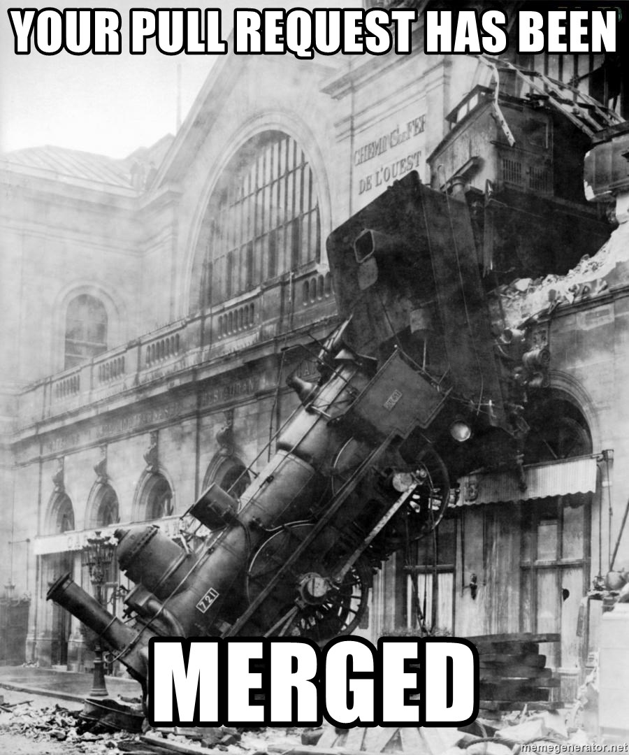 43319624 your pull request has been merged train wreck meme generator