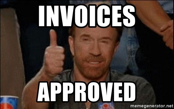 Invoices Approved Chuck Norris Approved Meme Generator
