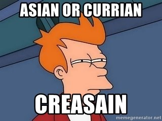 Fry squint - asian or currian creasain