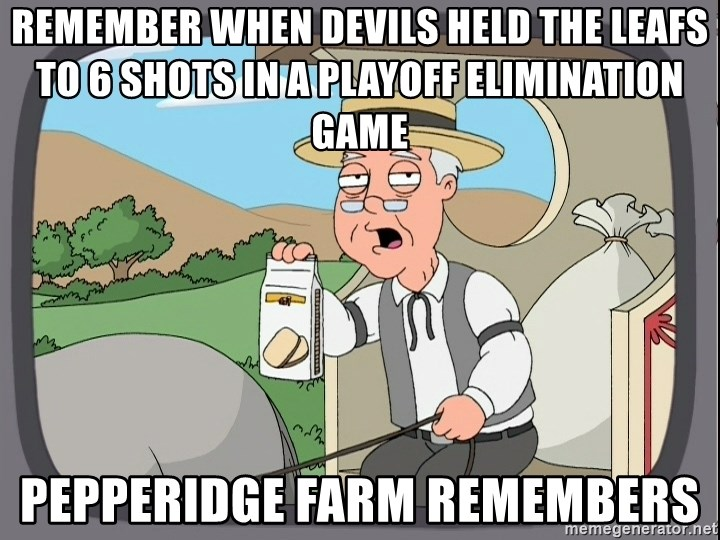 Pepperidge Farm Remembers Meme - Remember when Devils held the Leafs to 6 shots in a playoff elimination game pepperidge farm remembers