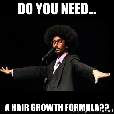 AFRO Knows - do you need... a hair growth formula??