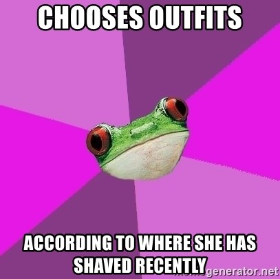 Foul Bachelorette Frog - Chooses outfits according to where she has shaved recently