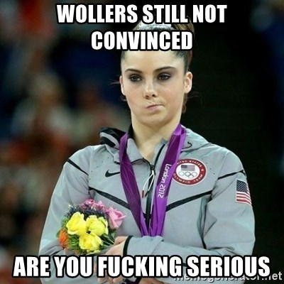 McKayla Maroney Not Impressed - WOLLERS STILL NOT CONVINCED ARE YOU FUCKING SERIOUS