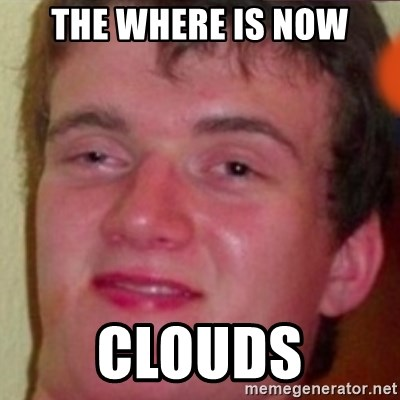 highguy - the where is now clouds