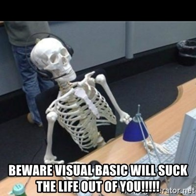 Skeleton computer -  beware visual basic will suck the life out of you!!!!!