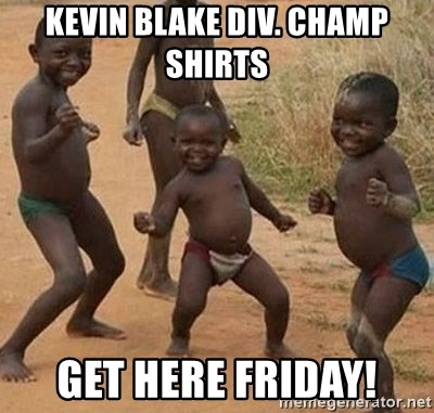 Dancing African Kid - Kevin Blake div. champ shirts get here friday!