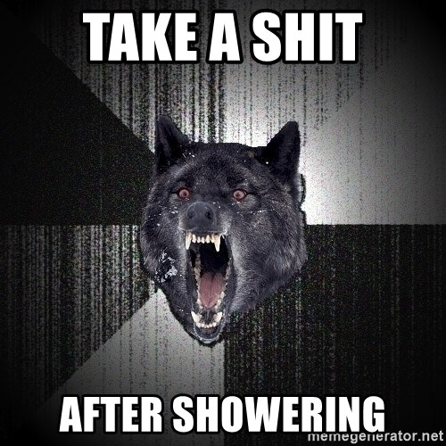 Insanity Wolf - Take a shit after showering
