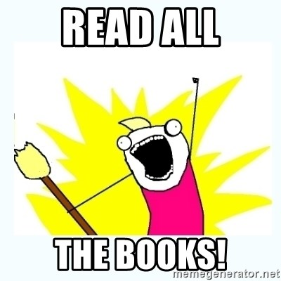 All the things - Read all the books!