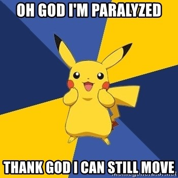 Pokemon Logic  - Oh god i'm paralyzed thank god i can still move