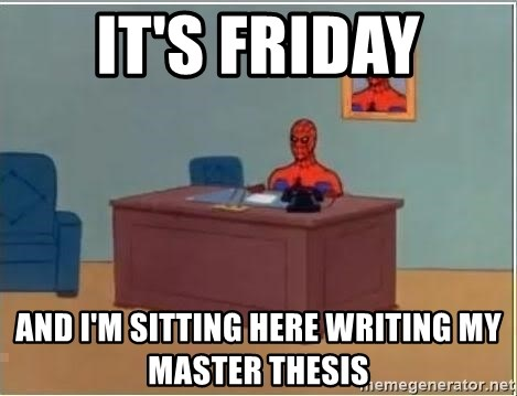 Spiderman Desk - It's friday And i'm sitting here writing my master thesis