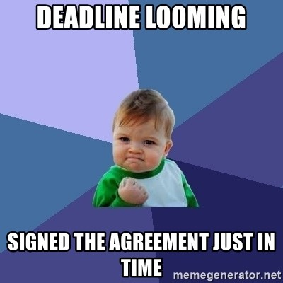 Success Kid - Deadline looming Signed the agreement just in time