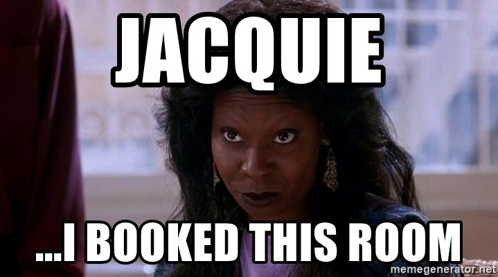 Ghost Whoopi - Jacquie ...I booked this room