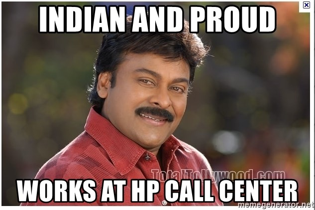 Typical Indian guy - Indian and proud works at HP Call center