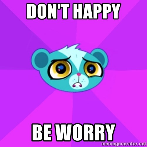 Worrying Mongoose - Don't happy be worry