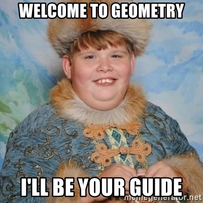 welcome to geometry i ll be your guide welcome to the internet i  welcome to geometry i ll be your guide welcome to the internet i ll be your guide