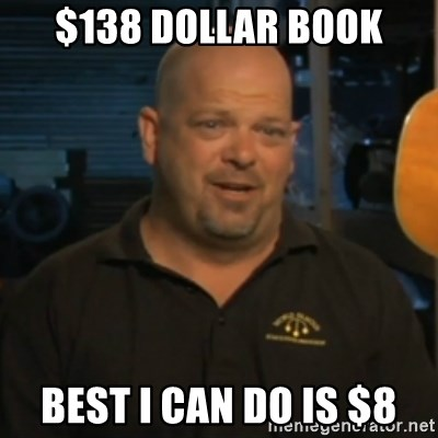 Pawn Stars Rick Harrison - $138 dollar book best I can do is $8