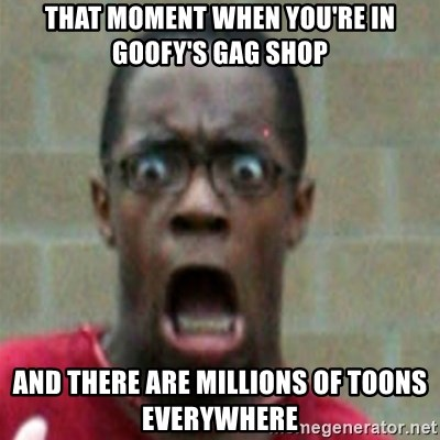 SCARED BLACK MAN - that moment when you're in goofy's gag shop and there are millions of toons everywhere